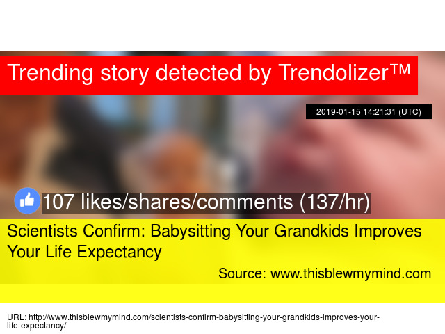 Scientists Confirm: Babysitting Your Grandkids Improves Your