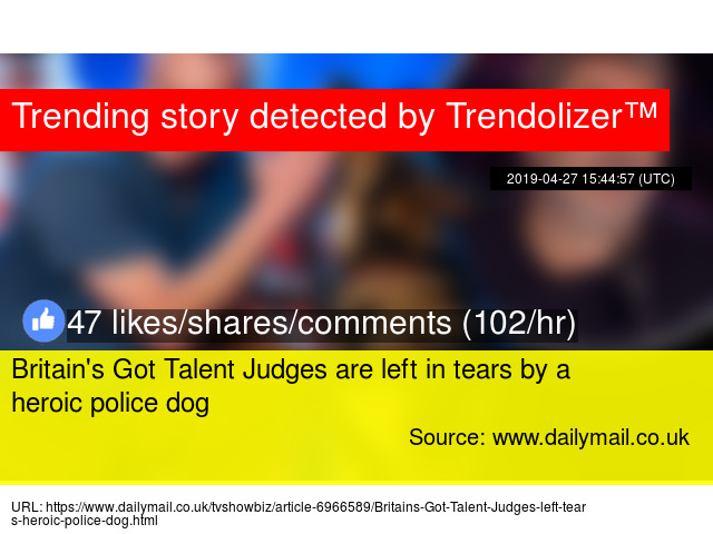 Britain's Got Talent Judges are left in tears by a heroic police dog