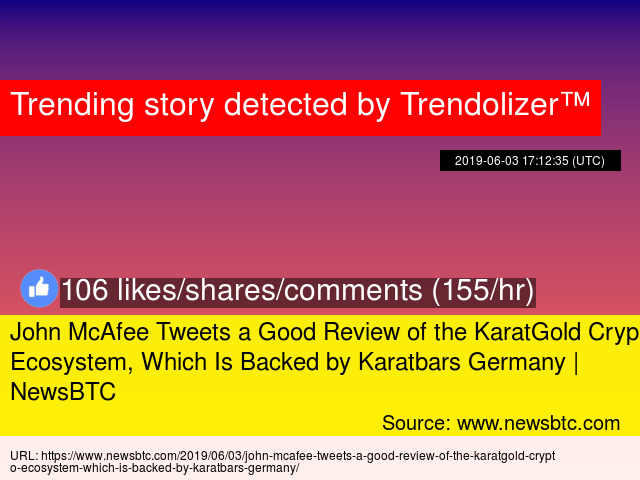 John McAfee Tweets a Good Review of the KaratGold Crypto