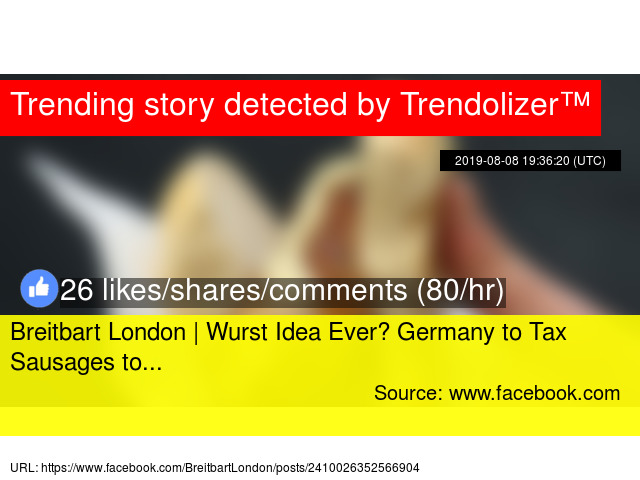 Breitbart London | Wurst Idea Ever? Germany to Tax Sausages to