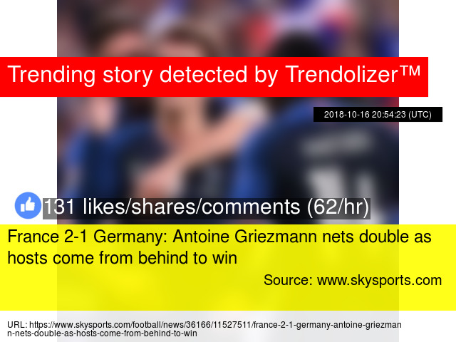 France 2-1 Germany: Antoine Griezmann nets double as hosts